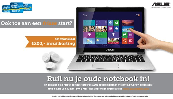 Ruil nu je oude laptop in en stap over op touch en de beste Windows 8-ervaring!