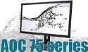 AOC 75 series: zakelijke kwaliteit én design