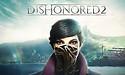 Lanceertrailers voor Watch Dogs 2 en Dishonored 2 gepubliceerd