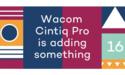 Wacom teaset nieuwe, grotere Cintiq Pro-schermen