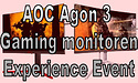 30 november: kom naar het AOC gaming monitor experience event! - update