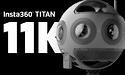 CES: Insta360 komt met Titan 11K 360 graden VR camera
